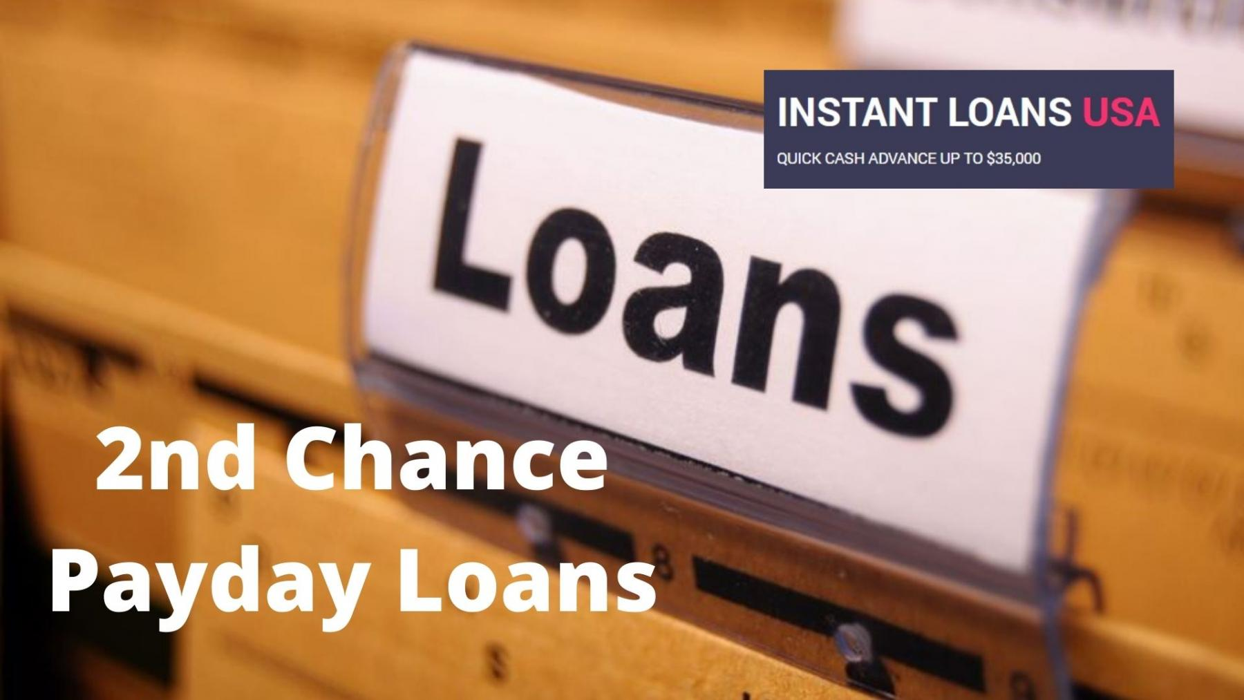 2nd Chance Payday Loans