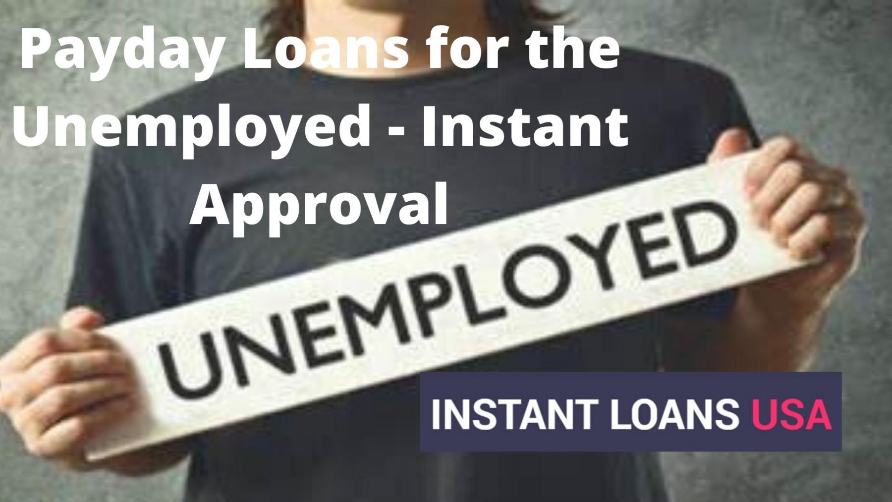 payday loans instant approval for unemployed